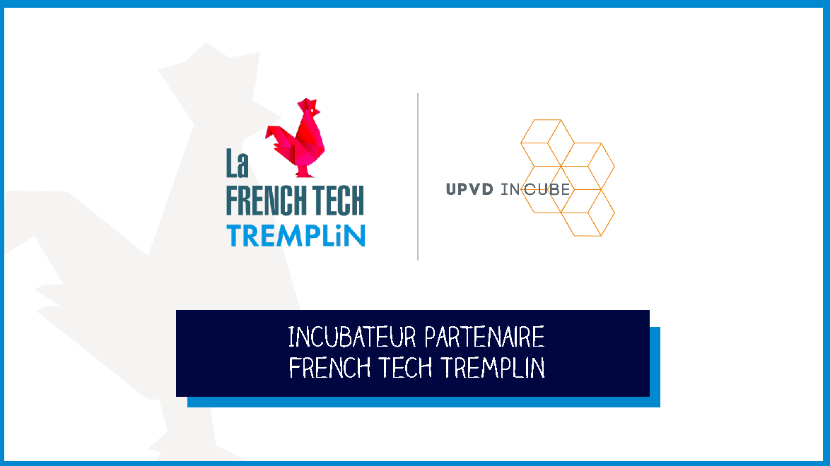 UPVD IN CUBE partenaire du French Tech TREMPLIN